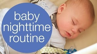 BABY NIGHTTIME ROUTINE