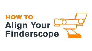 How To Align Your Finderscope