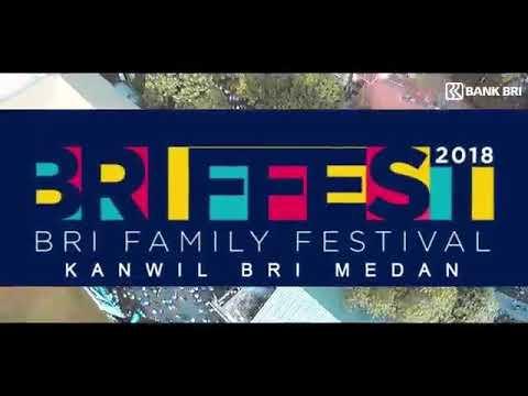 #briffest2018 #BRI123 HUT BRI 123 BRI Kanwil Medan