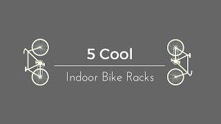 Top Five Indoor Bike Storage Ideas