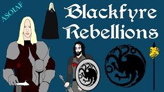 ASOIAF: Blackfyre Rebellions   History Of Westeros Series