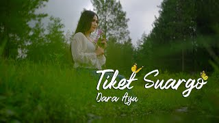 Download lagu Dara Ayu Tiket Suargo Mp3