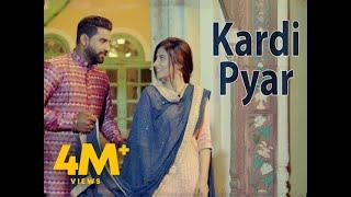 KARDI PYAR (Full Video) | SUKH MANN | Latest Songs 2019