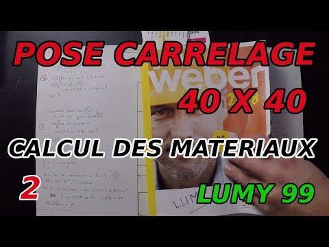 Poser du carrelage 40 x 40 : calcul des matériaux nécéssaires LUMY 99