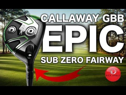 NEW CALLAWAY GBB EPIC SUB ZERO FAIRWAY