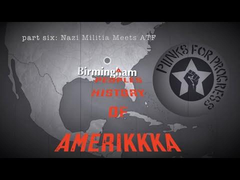 Nazi Militia Meets ATF | A Peoples History of Amerikkka (Pt6)