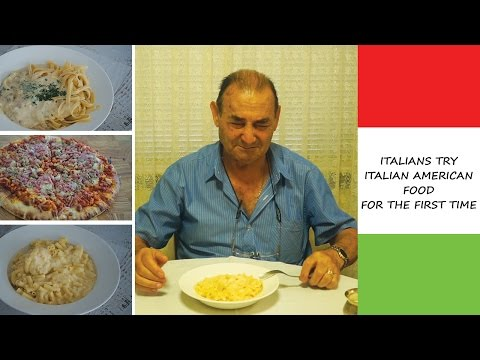 ITALIANS TRY ITALIAN AMERICAN FOOD FOR THE FIRST TIME   Must Watch