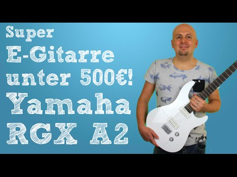 Yamaha RGX A2 - Professionelle E-Gitarre unter 500€! - Kauftipp