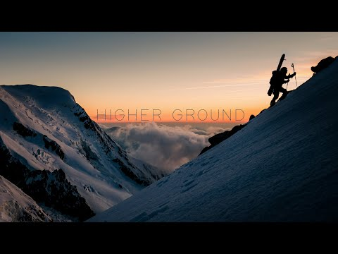 HIGHER GROUND | Mont Blanc Massif