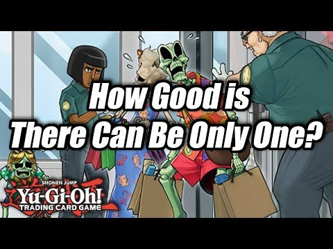 Yu-Gi-Oh! How Good is There Can Be Only One?