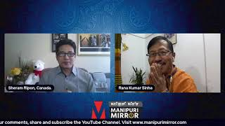 Conversation with Rana Kumar Sinha. Manipuri Mirror Interview Series 03.