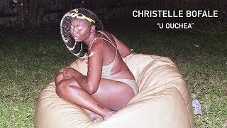 Christelle Bofale   U Ouchea (Official Audio)