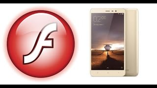 HOW TO INSTAL FLASH PLAYER TO XIAOMI REDMI NOTE3 / ANY ANDROID PHONE