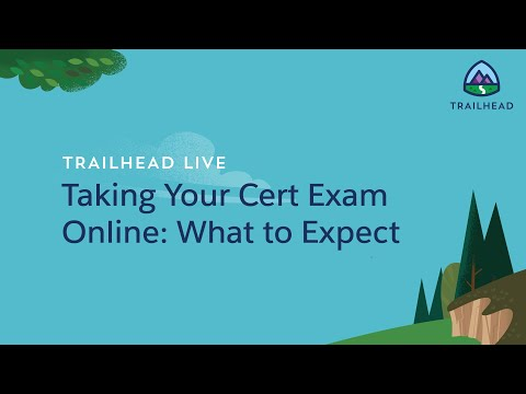 Taking Your Salesforce Certification Exam Online: What to Expect ...
