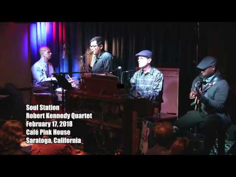 "Robert Kennedy Quartet performs ""Soul Station"""