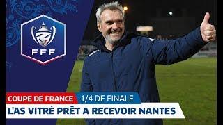 L'AS VITRÉ PRÊTE À RECEVOIR LE FC NANTES