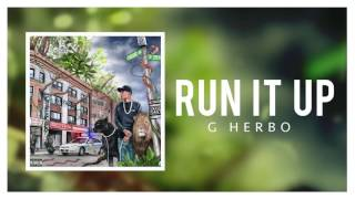 G Herbo   Run It Up (Official Audio)