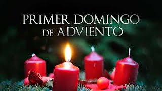 I Domingo de Adviento