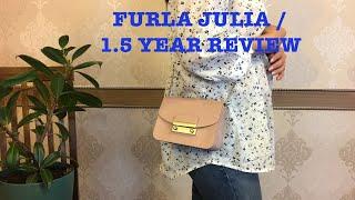 FURLA / MY JULIA BAG / 1.5 YEAR REVIEW / WEAR & TEAR
