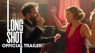 "Long Shot (2019 Movie) New Trailer ""Green Band"" – Seth Rogen, Charlize Theron"