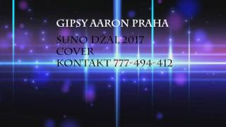 Gipsy Aaron - Suno Džal |2017|