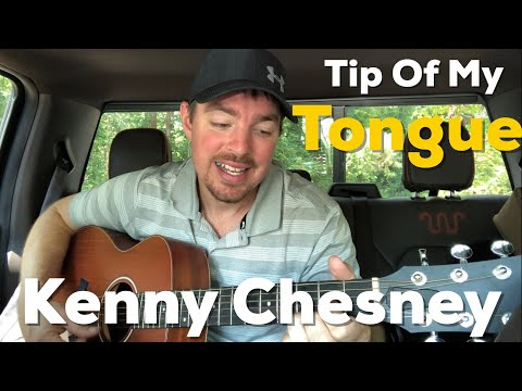 Tip Of My Tongue | Kenny Chesney | Beginner Guitar Lesson