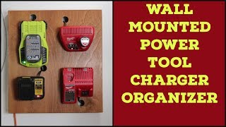 Wall Mounted Power Tool Charger Organizer