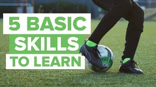 5 MOST BASIC FOOTBALL SKILLS TO LEARN