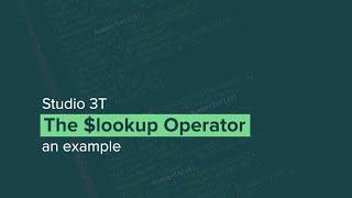MongoDB $lookup Example   The MongoDB Aggregation Pipeline