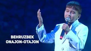 Behruzbek -Onajon-Otajon (Zaldi titratkan bolakay ovoziga ovoz qo'shilsin)