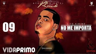 No Me Importa (Audio) - Lito Kirino (Video)