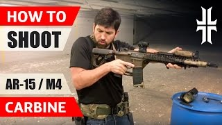 How to Shoot an AR-15 / M4 Carbine
