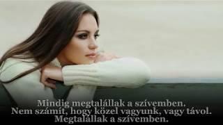 Sarah Connor : I'll Find You In My Hear / Megtalállak a szívemben (magyar felirattal)