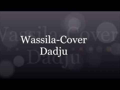 Wassila Cover Dadju Parolelyrise