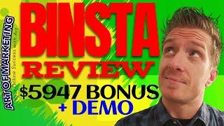 BinstaApp Review, Demo, $5947 Bonus, Binsta App Review