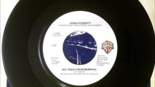 Big Train (From Memphis) , John Fogerty , 1984 Vinyl 45RPM