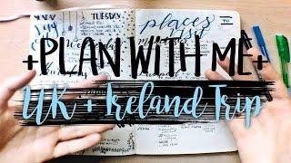 Bullet Journal Travel Plan With Me   UK + Ireland Spring Break Trip