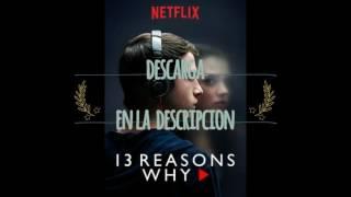 13 Reasons Why Descargar [Mega] S01C01