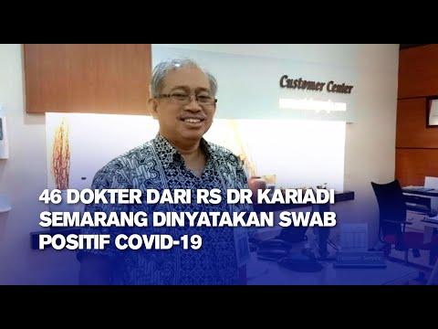 46 dokter dari RS dr Kariadi Semarang Dinyatakan SWAB Positif Covid-19