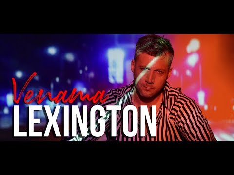 Lexington Venama Official Video 2019 4k