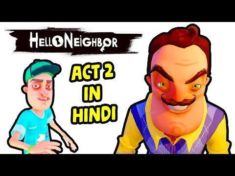 Hello Neighbor Act 2 Hindi Gameplay - Hitesh KS