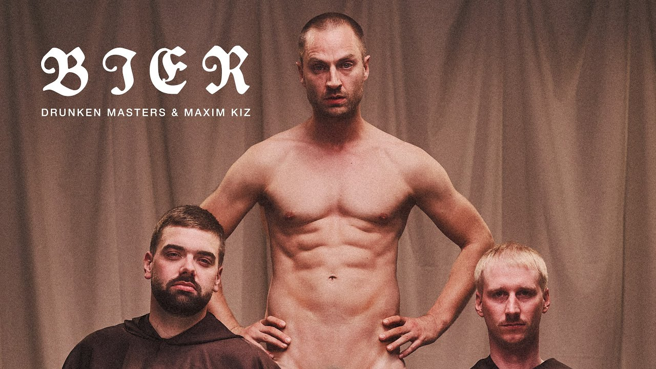 Drunken Masters & Maxim K.I.Z – BIER