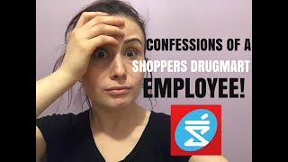 RETAIL HORROR STORIES: CONFESSIONS OF A SHOPPERS DRUGMART EMPLOYEE