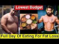 Full Day Of Eating For Fat Loss Indian Style||Low Budget High Protein Diet For Fat Loss||