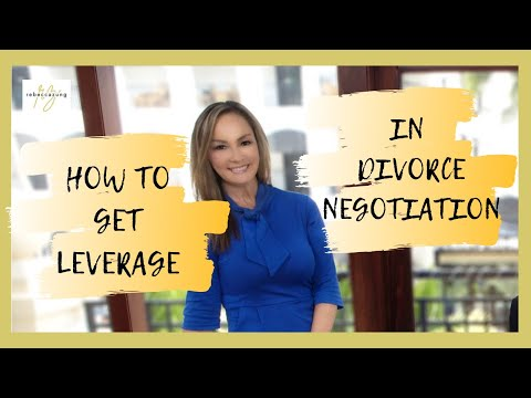 How to Get Leverage in Divorce Negotiations!   Rebecca Zung, Esq.