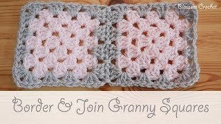 Easy Crochet - How To Border & Join Granny Squares