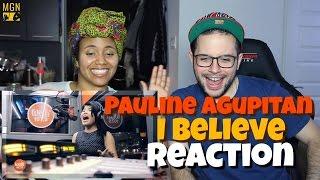 Pauline Agupitan   I Believe (Fantasia) Reaction Pt.1