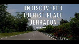 Khatta Pani Tourist Place Dehradun Uttarakhand   खट्टा पानी देहरादून