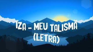 IZA   Meu Talismã (letra)