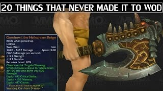 20 Things That Didn't Make it to Warlords of Draenor WoW